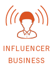 INFLUENCER BUSINESS